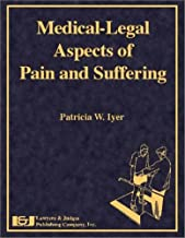 Medical-Legal Aspects of Pain and Suffering