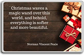 Christmas waves a magic wand over this world.- Norman Vincent Peale - Christmas Fridge Magnet