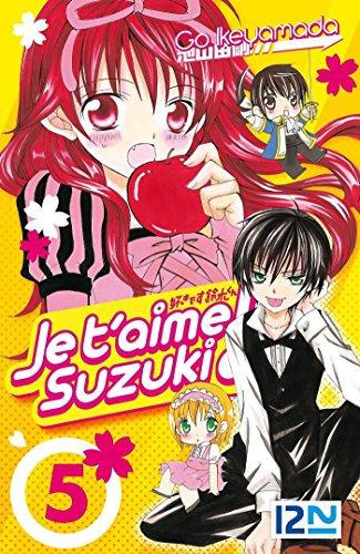 Je t'aime Suzuki ! - tome 05 (JE T AIME SUZUK t. 5)