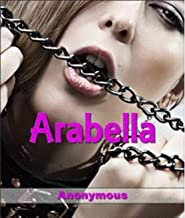 Arabella by Anonymous illustrated (English Edition)