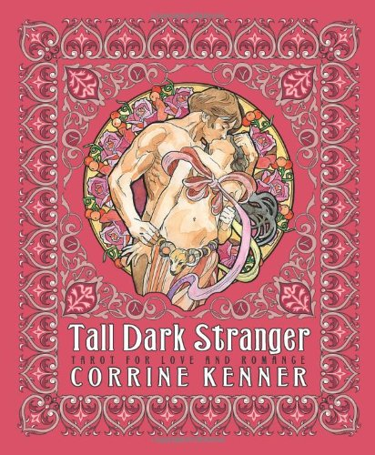 Tall Dark Stranger: Tarot for Love & Romance: Tarot for Love and Romance