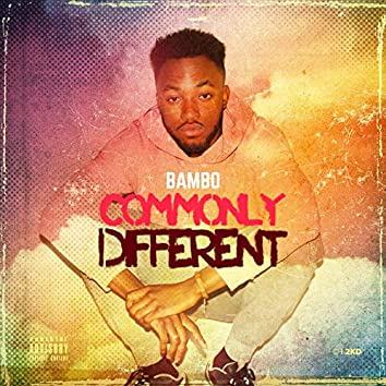 Commonly Different, Vol. 1