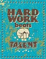 ハードワークは才能を打ち負かす、ブリキのサインヴィンテージ面白い生き物鉄の絵画金属板ノベルティ