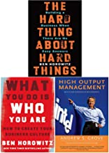 The Hard Thing About Hard Things [Hardcover], What You Do Is Who You Are [Hardcover], High Output Management 3 Books Colle...