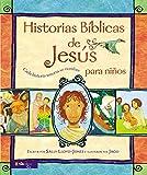 Historias Bíblicas de Jesús para niños: Cada historia susurra su nombre (Jesus Storybook Bible) (Spanish Edition)