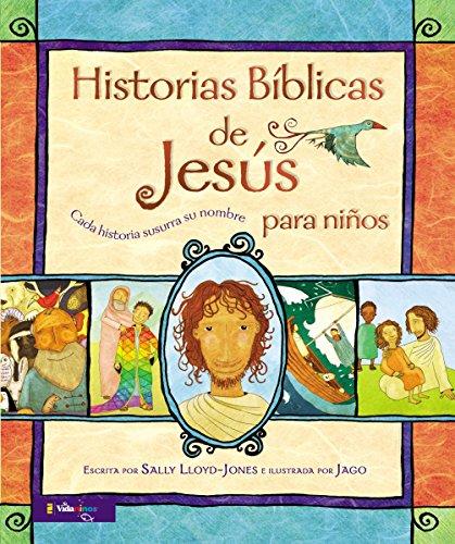 Historias Bíblicas de Jesús para niños: Cada historia susurra su nombre (Jesus Storybook Bible) (Spanish Edition)の詳細を見る