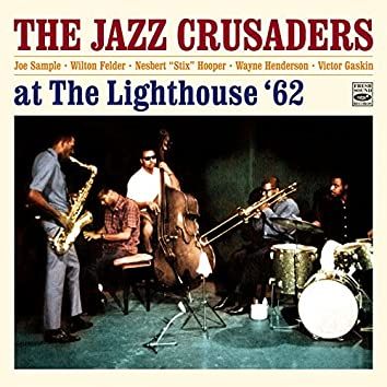 """The Jazz Crusaders at the Lighthouse Plus 3 Tracks from the Album """"The Thing"""""""