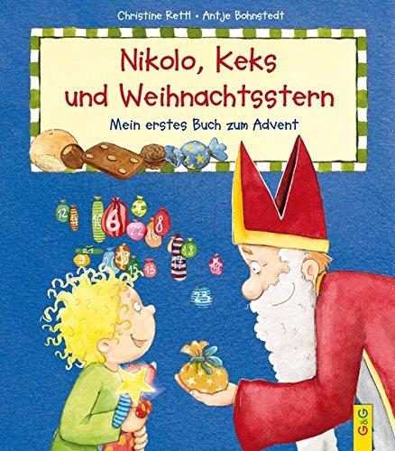 Nikolo, Keks und Weihnachtsstern: Mein erstes Buch zum Advent