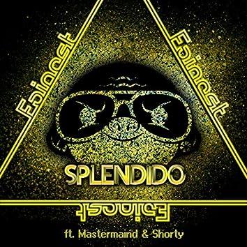 Splendido (feat. Mastermaind, Shorty)