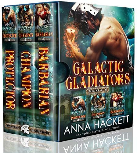 Galactic Gladiators Set Books 4-6 by Anna Hackett