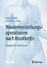 Wiederherstellungsoperationen nach Brustkrebs: Ratgeber für Patientinnen (German Edition)