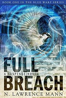 Full Breach (Blue Warp Series Book 1) by [N. Lawrence Mann]