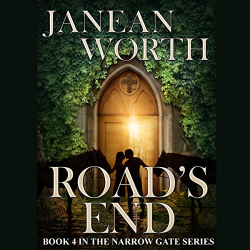 Road's End     The Narrow Gate, Book 4              By:                                                                                                                                 Janean Worth                               Narrated by:                                                                                                                                 Scott R. Smith                      Length: 5 hrs and 30 mins     Not rated yet     Overall 0.0
