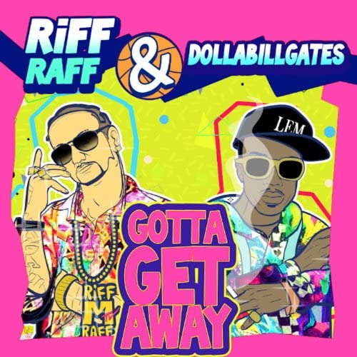 Riff Raff & Dollabillgates