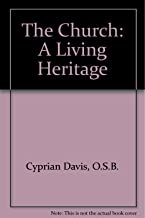 The Church: A Living Heritage