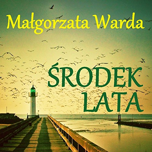 Środek lata audiobook cover art