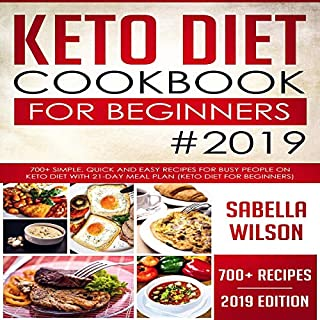 Keto Diet Cookbook for Beginners #2019 audiobook cover art
