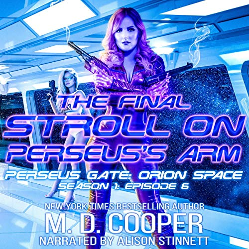 The Final Stroll on Perseus's Arm Audiobook By M. D. Cooper cover art
