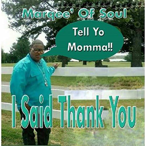 Marqee' of Soul