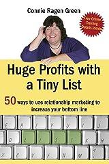 Huge Profits with a Tiny List Kindle Edition