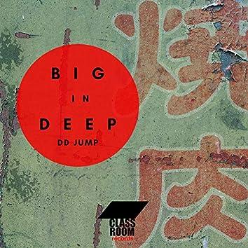 Big In Deep