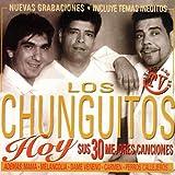 Los Chunguitos Hoy