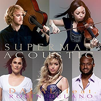 Superman (Acoustic) [feat. Robin Delano]