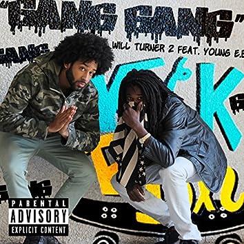 Gang Gang (feat. Young E.B.)