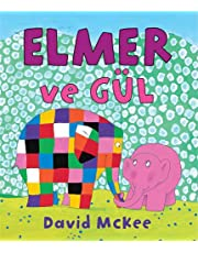 Elmer ve Gül