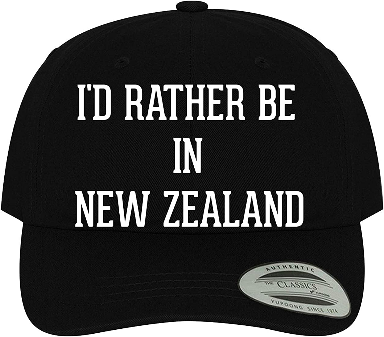 I'd Rather Be in New Zealand Base - Men's Ranking discount TOP15 Comfortable Dad Soft