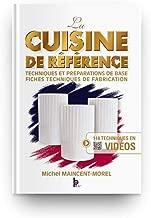 La Cuisine de Référence - techniques et preparations de base - fiches techniques de fabrication (French Edition)
