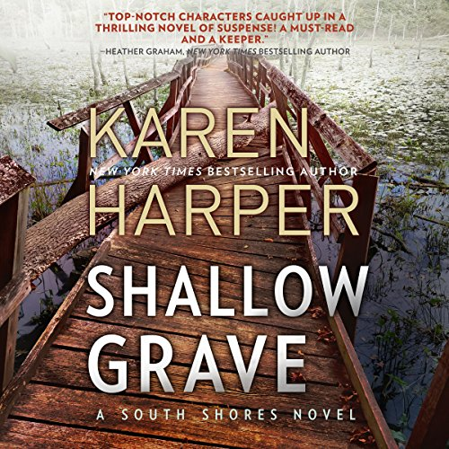 Shallow Grave                   By:                                                                                                                                 Karen Harper                               Narrated by:                                                                                                                                 Courtney Patterson                      Length: 9 hrs and 58 mins     8 ratings     Overall 4.4