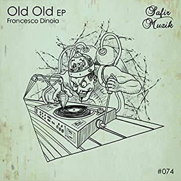 Old Old EP