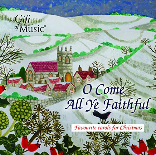 O Come All Ye Faithful [Various] [The Gift Of Music: CCLCDG1290]