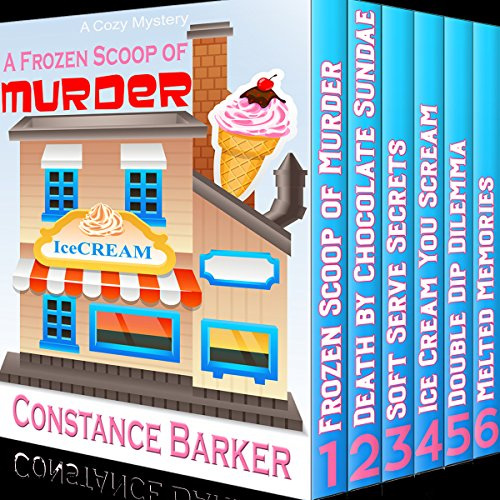 A Frozen Scoop of Murder: The Bundle Edition, Books 1-6  audiobook cover art