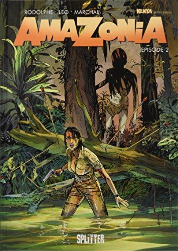 Amazonia. Band 2: Episode 2