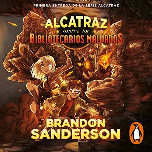 Alcatraz contra los Bibliotecarios malvados [Alcatraz Versus the Evil Librarians] cover art