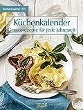 Küchenkalender mit Rezepten - Kalender 2017 - Korsch-Verlag - Wochenkalender mit Genußrezepten - 24 cm x 32 cm