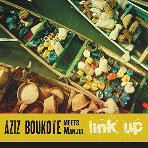 Aziz Boukote, Manjul
