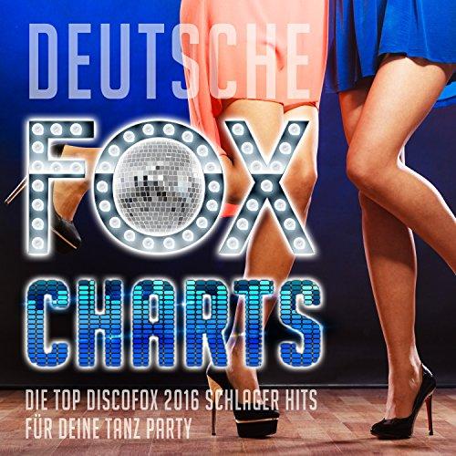 Deutsche Fox Charts - Die Top Discofox 2016 Schlager Hits für deine Tanz Party