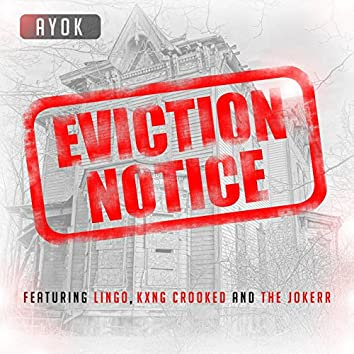 Eviction Notice (feat. Lingo, Kxng Crooked & The Jokerr)