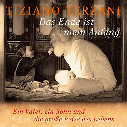 Das Ende ist mein Anfang     Ein Vater, ein Sohn und die große Reise des Lebens              By:                                                                                                                                 Tiziano Terzani                               Narrated by:                                                                                                                                 Peter Weis,                                                                                        Samuel Weiss,                                                                                        Katja Danowski                      Length: 10 hrs and 55 mins     2 ratings     Overall 5.0