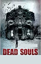 Dead Souls :illustrated edition