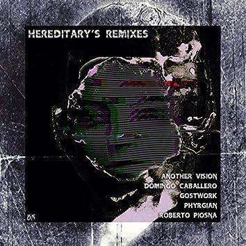 Hereditary's [Remixes]