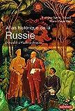 Atlas historique de la Russie. d'Ivan III à Vladimir Poutine (Atlas/Mémoires) - Format Kindle - 9782746745964 - 15,99 €