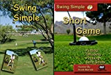 Swing Simple and Swing Simple Short Game Golf Instruction Dvd's By...