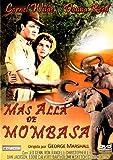 Mas alla de Mombasa [DVD]