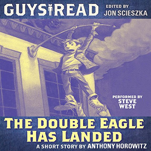 Guys Read: The Double Eagle Has Landed audiobook cover art