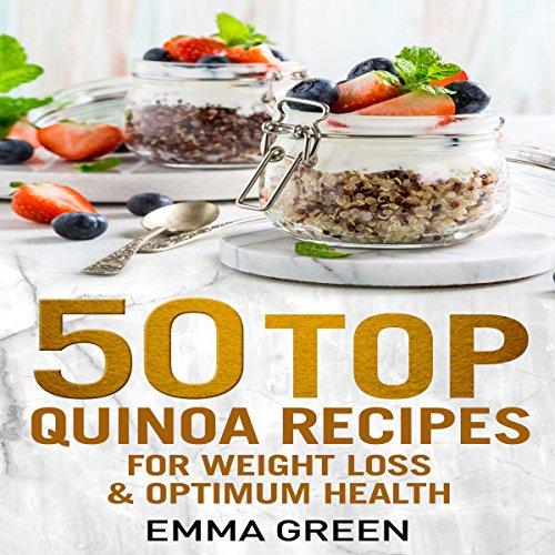 50 Top Quinoa Recipes audiobook cover art
