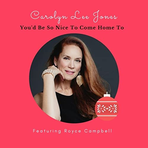 You'd Be so Nice to Come Home To (feat. Royce Campbell)